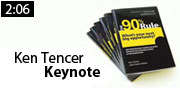 Ken Tencer, Keynote Speaker, The 90% Rule
